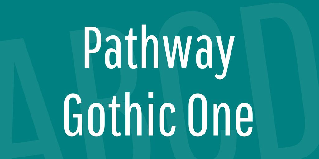 pathway-gothic-one-font